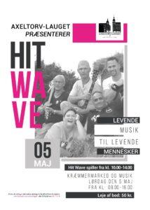 Hit Wave - Koncert til Kræmmer og mussikmarked i Fredericia den 5. maj 2018